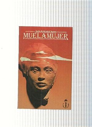 Muelamujer: Juan Antonio Usero