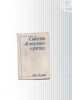Coleccion de oraciones espiritas: Allan Kardec