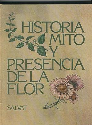 Historia mito y presencia de la flor: Nestor Lujan -