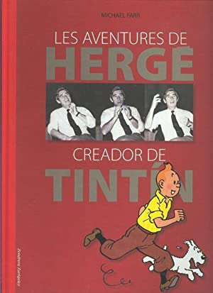 Les aventures de Herge creador de Tintin: Michael Farr