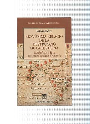 Brevissima relacio de la destruccio de la: Jordi Bilbeny