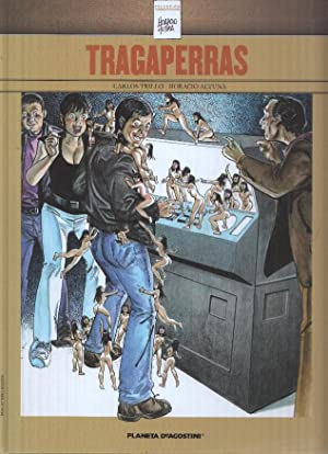 Coleccion Horacio Altuna, Numero 04: TRAGAPERRAS (Planeta: J.P Gourmelen