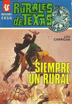 Rurales de Texas: Siempre un rural: Lou Carrigan