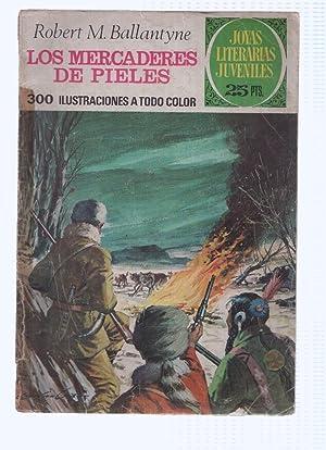 JOYAS LITERARIAS, Numero 086: LOS MERCADERES DE: Robert M. Ballantyne