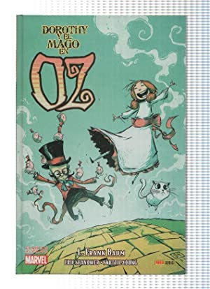 Clasicos Ilustrados Marvel: DOROTHY Y EL MAGO: L. Frank Baum