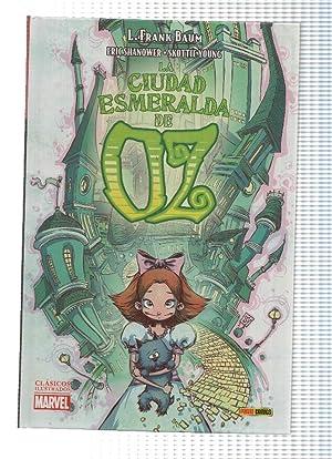 Clasicos Ilustrados Marvel: LA CIUDAD ESMERALDA DE: L. Frank Baum