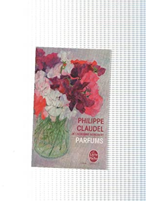 Le Livre de Poche: Parfums: Philippe Claudel