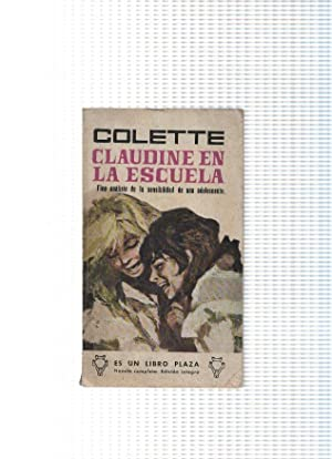 Coleccion Libro Plaza numero 371: Claudine en: Colette