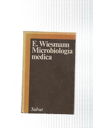 Biblioteca medica de bolsillo num.4: Microbiologia medica: E. Wiesmann