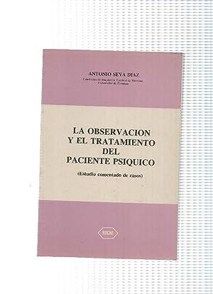 La observacion y el tratamiento del paciente: Antonio Seva Diaz