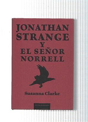 Jonathan Strange y el Señor Norrell: Susana Clarke