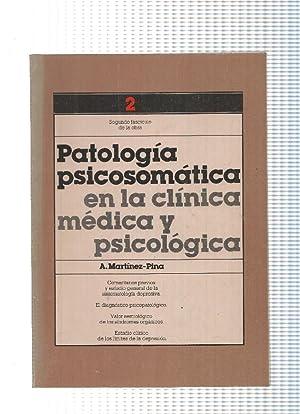 Patologia psicosomatica en la clinica medica y: A. Martinez Pina