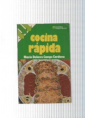Cocina rapida: Maria Dolores Camps