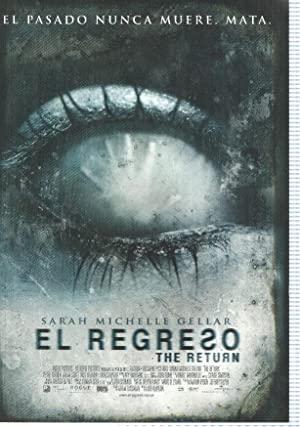 Poster de pelicula: El Regreso. The return.Sarah Michelle Gellar