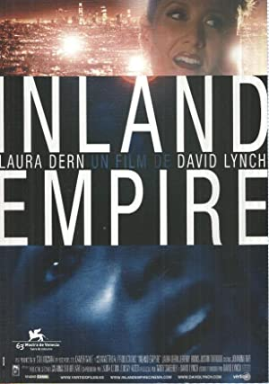 Poster pelicula: Inland Empire. Un film de David Lynch. Laura Dern, Jeremy Irons, Justin Theroux,...