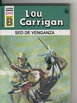 Oeste legendario: Sed de venganza: Lou Carrigan