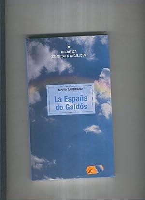 La España de Galdos: Maria Zambrano