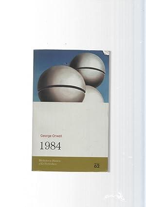 Biblioteca basica d El Periodico numero 01: George Orwell