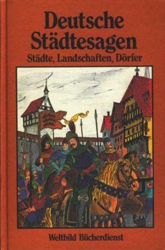 Deutsche Städtesagen : Sagen aus deutschen Landschaften,: Petersdorf, Bodo von