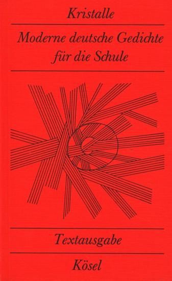 Kristalle Moderne Deutsche Gedichte Für