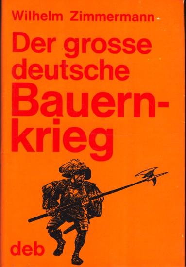 Der grosse deutsche Bauernkrieg ;.: Wilhelm Zimmermann :