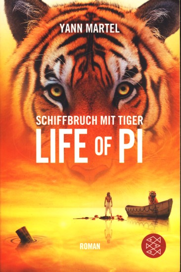 Schiffbruch mit Tiger : Roman ;.: Martel, Yann: