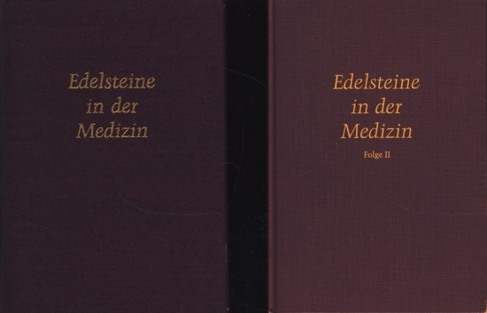 Edelsteine in der Medizin : Folge I und Folge II (2 Bände) ;.