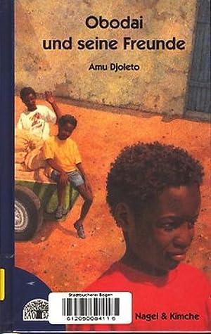 Obodai und seine Freunde ;.: Djoleto, Amu: