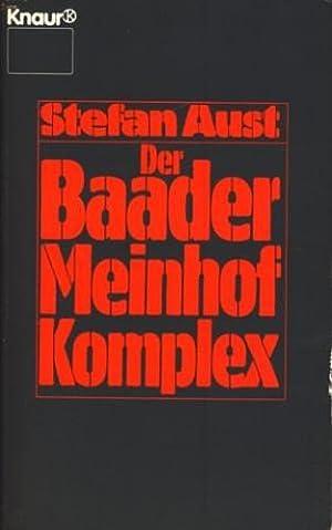 Der Baader-Meinhof-Komplex ;.: Aust, Stefan: