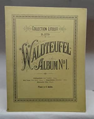 Collection Litoleff. No. 2079a Waldteufel-Album No. 1 : Frühlingskinder (Les Violettes) Walzer. /...