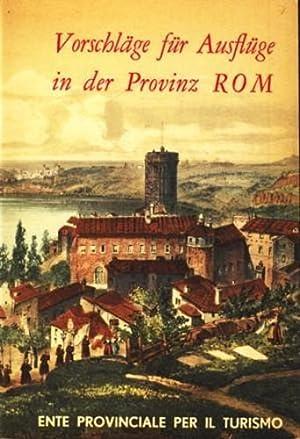 Vorschläge für Ausflüge in der Provinz Rom: Palma, Bruno: