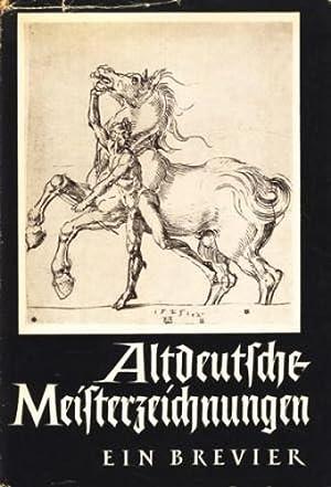 Altdeutsche Meisterzeichnungen : Ein Brevier ;.: Leporini, Heinrich: