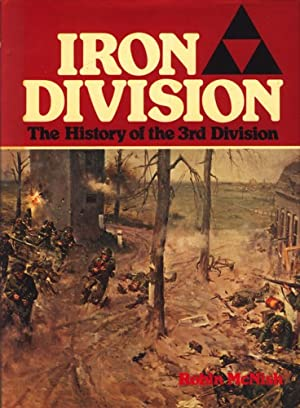Iron Division : The History of the 3rd Division ;.