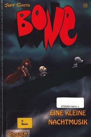 Bone : Eine Kleine Nachtmusik ;.: Smith, Jeff: