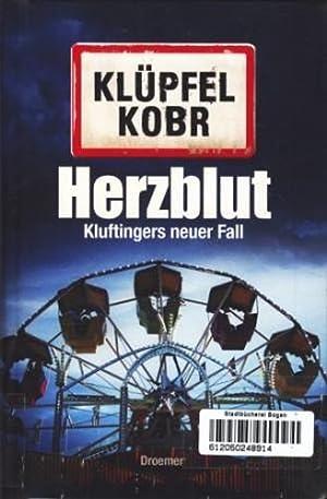 Herzblut : Kluftingers neuer Fall ;.: Klüpfel, Volker ;