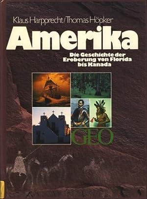 Amerika : die Geschichte der Eroberung von: Harpprecht, Klaus ;