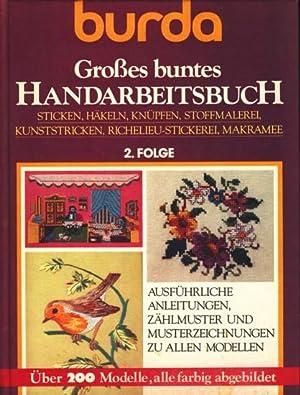 burda Großes buntes Handarbeitsbuch 2. Folge : Hochstein, Volker [Bearb.]:
