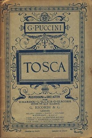 Tosca Musikdrama in drei Acten von V.: Puccini, G.:
