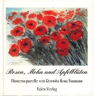 Rosen, Mohn und Apfelblüten : Blumenaquarelle von: Roswita Ilona Baumann