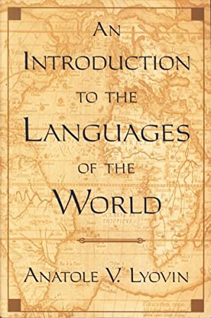 An introduction to the languages of the: Lyovin, Anatole V.: