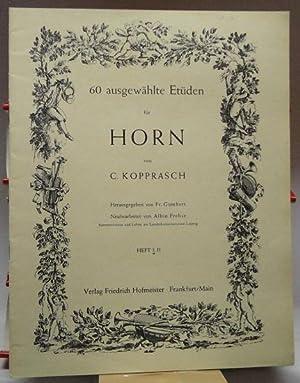 60 ausgewählte Etüden für Horn : Heft: C. Kopprasch :
