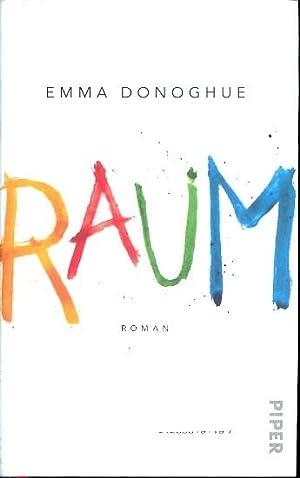 Raum : Roman.: Donoghue, Emma ;
