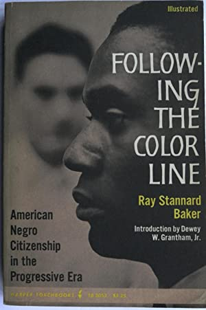 Following the Color Line: Ray Stannard Baker