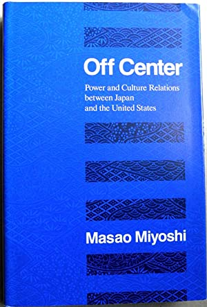 Off Centre: Power and Culture Relations Between Japan and the United States