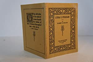 Lydia E Pinkham - Being A Sketch Of Her Life And Times: Elbert Hubbard