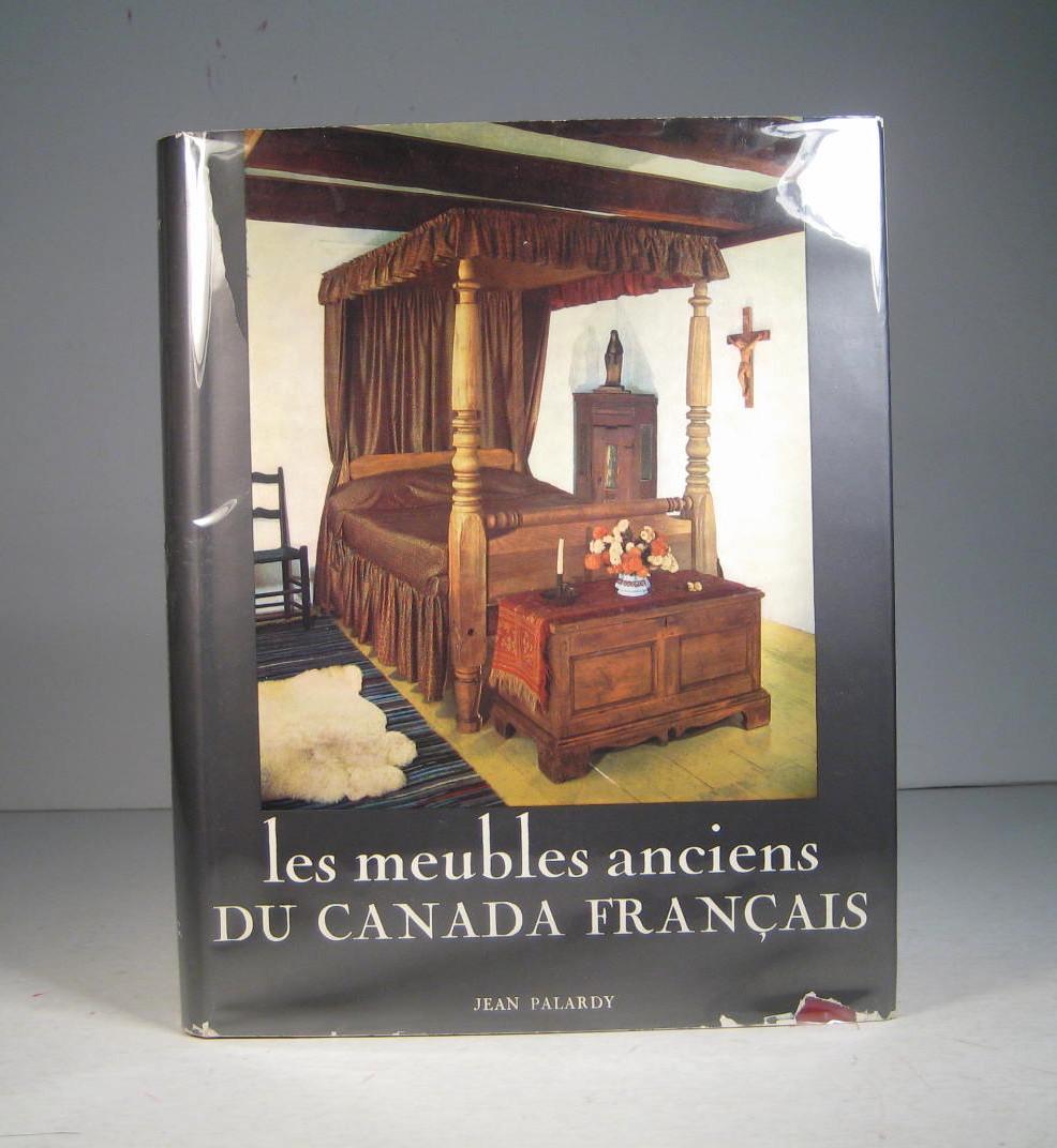 Les Meubles Anciens Du Canada Francais Par Palardy Jean Pref De M