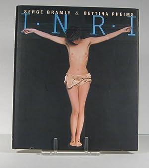 I.N.R.I. (INRI): Bramly, Serge et Bettina Rheims