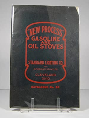 New Process. Gasoline and Oil Stoves. Catalogue No. 62