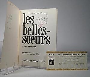 Les Belles-Soeurs: Tremblay, Michel (Préf.