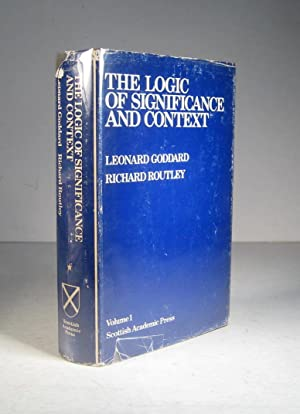 The Logic of Significance and Context. Volume 1